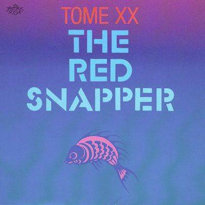 TOME XX The Red Snapper (1991)